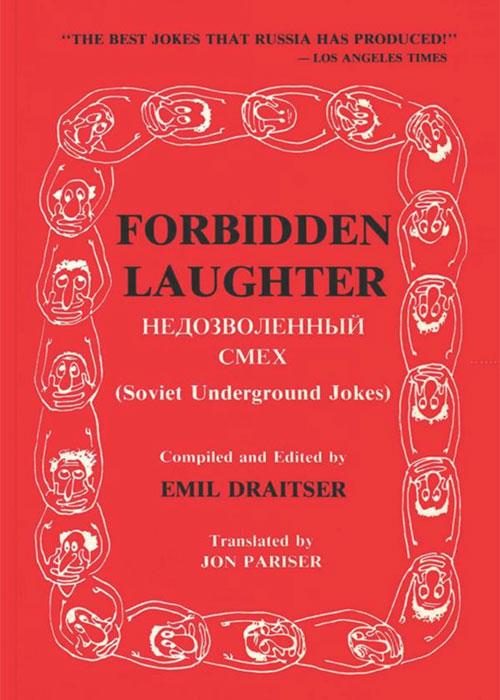 Forbidden Laughter: Soviet Underground Jokes – Bilingual edition
