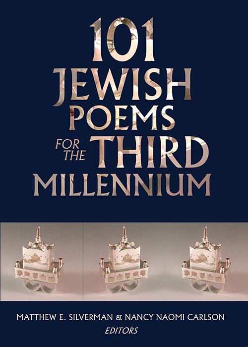 101 Jewish Poems for the Third Millennium