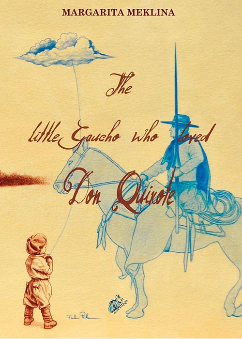 The Little Gaucho Who Loved Don Quixote