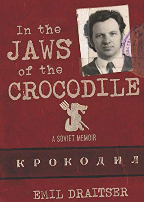 In the Jaws of the Crocodile: A Soviet Memoir